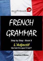 L'Adjectif Qu'est-Ce que C'est?: French Grammar
