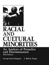 Racial and Cultural Minorities: An Analysis of Prejudice and Discrimination, Edition 5