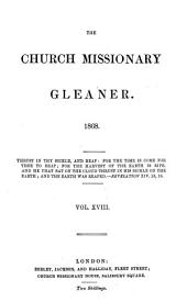 Church missionary gleaner [afterw.] C.M.S. gleaner [afterw.] The Church missionary outlook [afterw.] The C.M.S. outlook: Volume 18