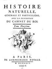 Histoire Naturelle, Generale Et Particuliere Avec La Description Du Cabinet Du Roy: Volume12