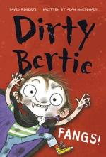 Dirty Bertie: Fangs!