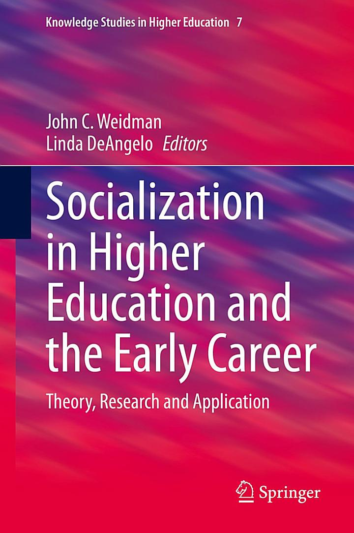 Socialization in Higher Education and the Early Career