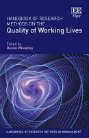 Handbook of Research Methods on the Quality of Working Lives PDF