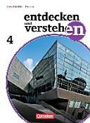 Entdecken und Verstehen   Realschule und Gesamtschule Hessen   Neubearbeitung Band 4   Von der Weimarer Republik bis zur Gegenwart PDF