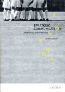 Strategic Communication Principles And Practice