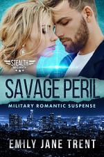 Savage Peril: Military Romantic Suspense