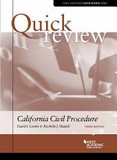 Quick Review of California Civil Procedure: Edition 3