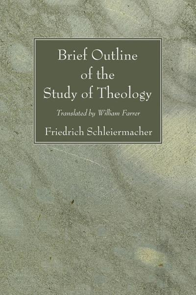 Brief Outline of the Study of Theology