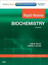Rapid Review Biochemistry E-Book: Edition 3