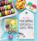Macarons  Cupcakes   Cake Pops Book