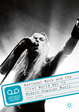 National Myth and the First World War in Modern Popular Music