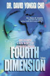 The Fourth Dimension: Volume 1