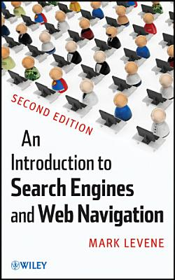 An Introduction to Search Engines and Web Navigation PDF
