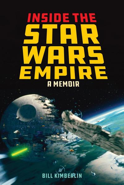 Download Inside the Star Wars Empire Book