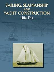 Sailing Seamanship And Yacht Construction Book PDF