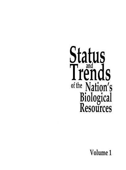 Status and Trends of the Nation s Biological Resources PDF