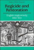 Regicide and Restoration PDF