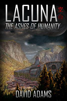 Lacuna  The Ashes of Humanity PDF