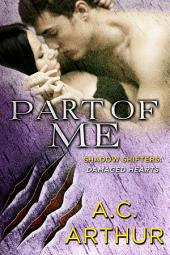 Part of Me: Shadow Shifters: Damaged Hearts