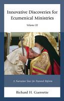 Innovative Discoveries for Ecumenical Ministries PDF
