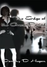 The Edge of the Grace Period