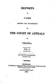 Reports of Cases Argued and Determined in the Court of Appeals of Virginia: Volume 4