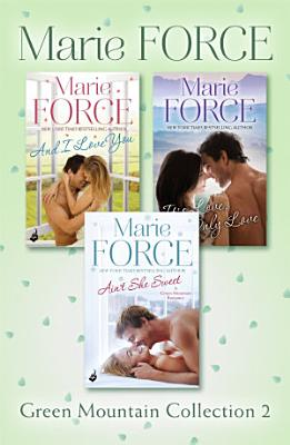 Green Mountain Collection 2  And I Love You  It   s Love  Only Love  Ain   t She Sweet PDF