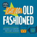 Call Me Old-Fashioned