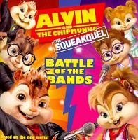Alvin and the Chipmunks  The Squeakquel  Battle of the Bands PDF