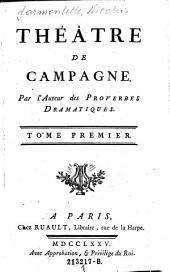 Théâtre de Campagne: 1, Volume1