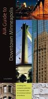 AIA Guide to Downtown Minneapolis PDF