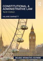 Constitutional & Administrative Law: Edition 10