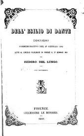 Dell' esilio di Dante, discorso commemorativo del 27 gennaio 1302: letto al Circolo filologico di Firenze il 27 gennaio 1881