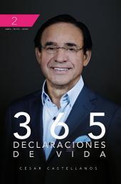 365 Declaraciones De Vida: Volumen 2