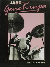Gene Krupa: His Life & Times