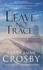 Leave No Trace: The Final Moments of Florence W. Aldridge