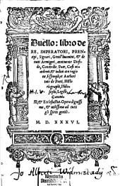 Duello, libro de re, imperatori, principi, signori, gentilhomini et tutti armigeri