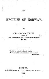 The Recluse of Norway ... Second edition