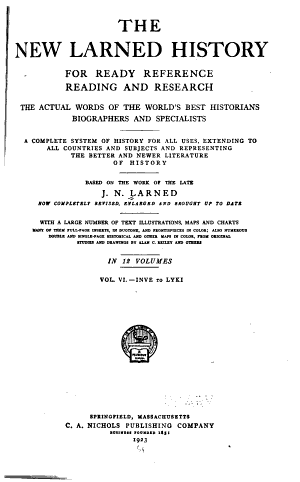 The New Larned History for Ready Reference  Reading and Research
