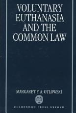 Voluntary Euthanasia and the Common Law