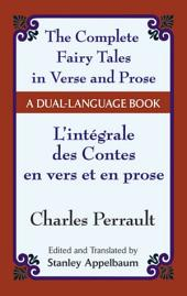 The Fairy Tales in Verse and Prose/Les contes en vers et en prose: A Dual-Language Book
