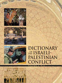 Dictionary of the Israeli Palestinian Conflict PDF