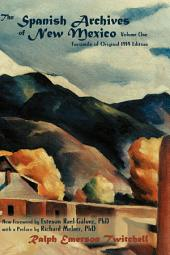 The Spanish Archives of New Mexico, Vol. 1