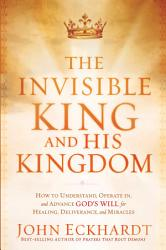 The Invisible King And His Kingdom Book PDF