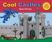 Cool Castles: LegoTM Models You Can Build
