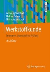 Werkstoffkunde: Strukturen, Eigenschaften, Prüfung, Ausgabe 19