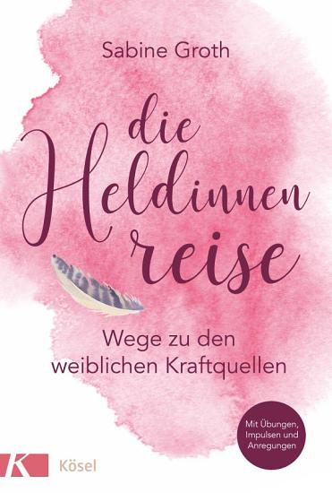 Die Heldinnenreise PDF