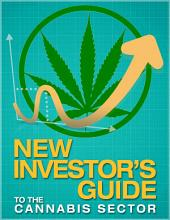 New Investor's Guide to the Cannabis Sector
