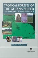 Tropical Forests of the Guiana Shield PDF