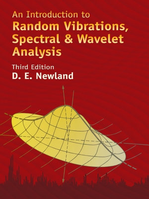An Introduction to Random Vibrations  Spectral   Wavelet Analysis